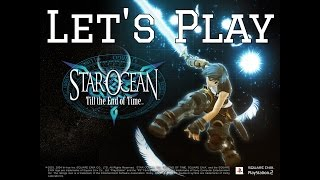 Let's Play! Star Ocean: Till the end of time -part 1- Vacation on Hyda IV