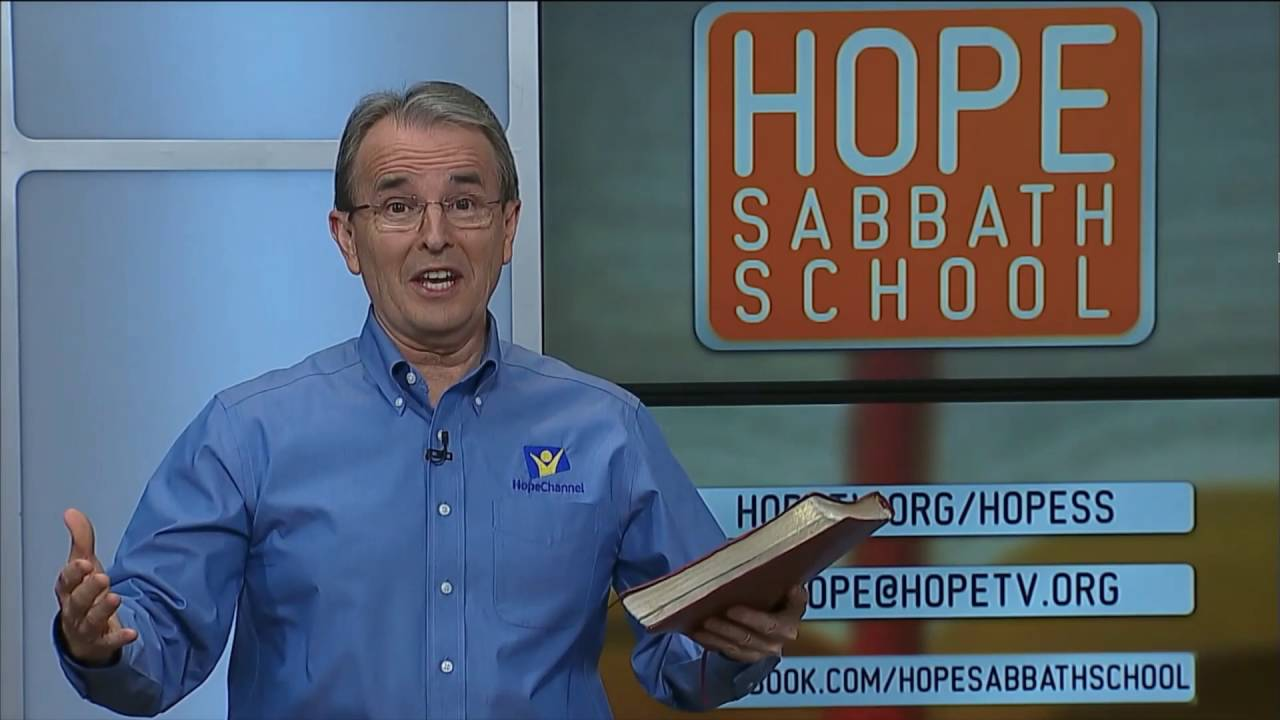 Hope Sabbath School: Lesson 11 - The Teachings of Jesus About the Last Days (2nd Qtr 2016