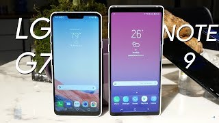 Samsung Galaxy Note 9 vs  LG G7 ThinQ: ThinQ Size is Everything?