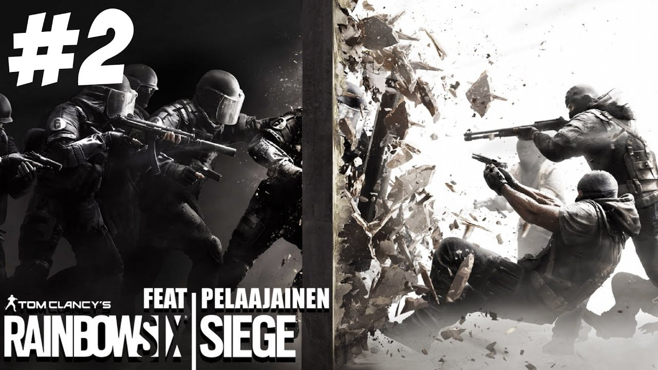 Pelataan R6 Siege p2 feat. Pelaajainen