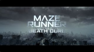 Maze Runner: The Death Cure (2018) | Official Trailer