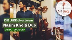 Nasim Kholti Duo LIVE from DIE LUKE Ludwigsburg | DIE LUKE - Spotlight