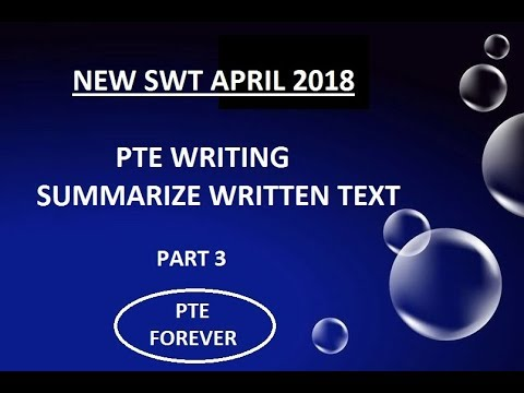 NEW PTE SWT APRIL 2018: Summarize written text, Real exam questions