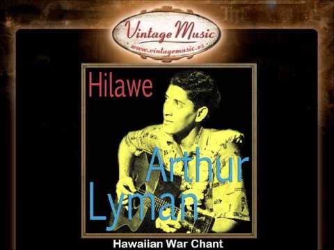 Arthur Lyman -- Hawaiian War Chant