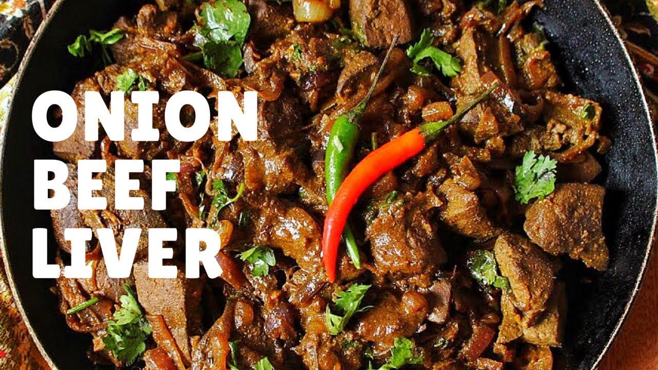 Onion Beef Liver Kane S Kitchen Affair