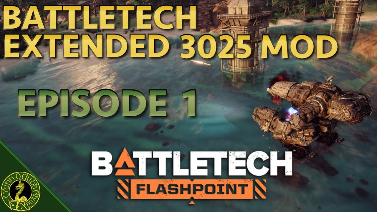 Battletech Extended 3025 Mod Career Episode 1