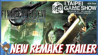 FF7 Remake - NEW Trailer At Taipei Game Show?