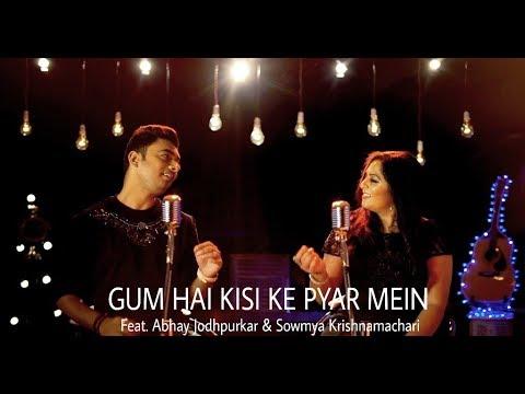 Download Gum Hai Kisi Ke Pyar Mein | Feat. Abhay Jodhpurkar & Sowmya Krishnamachari
