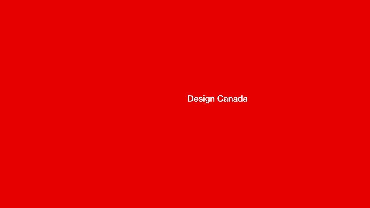 Design Canada  – Documentary Film Trailer