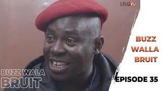Buzz wala Bruit - Épisode 35