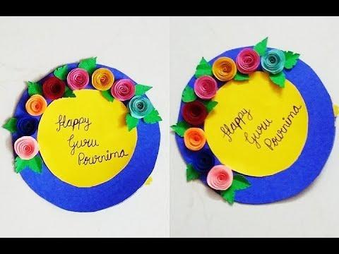 Greeting Card Making For Guru Purnima Pournima Teachers Day Greeting Card