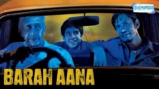 Barah Aana (2009) HD - Naseeruddin Shah - Vijay Raaz - Latest Comedy Movie thumbnail