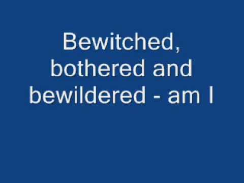 Bewitched  bothered and bewildered by Ella Fitzerald