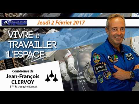[Conférence] Vivre et travailler dans l'espace - Jean-François Clervoy