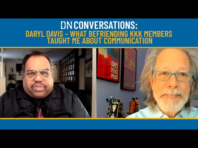 DARYL DAVIS - What Befriending KKK Members Taught Me About Communication