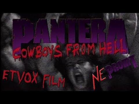 Pantera - Cowboys from Hell [Etvox Film]