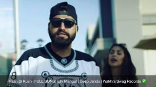 Haan Di Khushi FULL SONG Elly Mangat   Deep Jandu   Brand New Punjabi Song 2016   YouTube