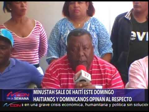 Minustah sale de Haití este domingo y residentes fronterizos opinan