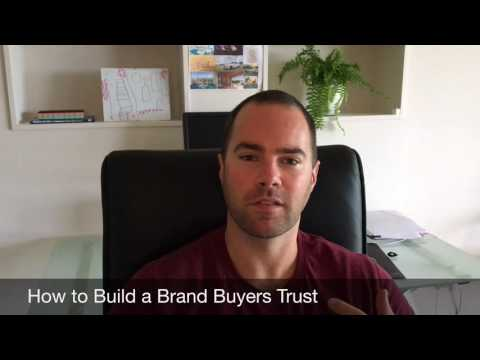 How to Build A Brand Buyers Trust