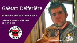 Gaetan Delfèriere - Stand-Up Comedy 100% Belge - Londres 2017
