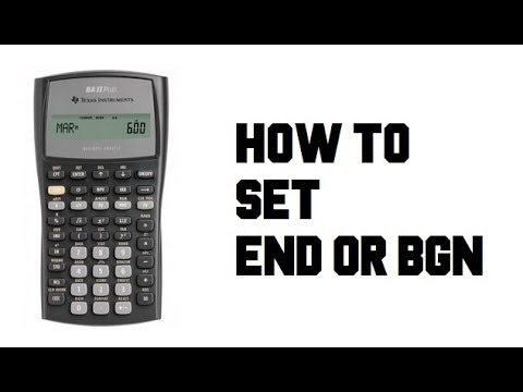How to Set END Mode or BGN - TI BA II Plus Financial Calculator - Example Guide Tutorial