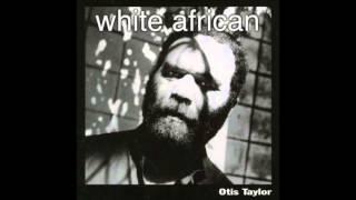 Watch music video: Otis Taylor - Saint Martha Blues