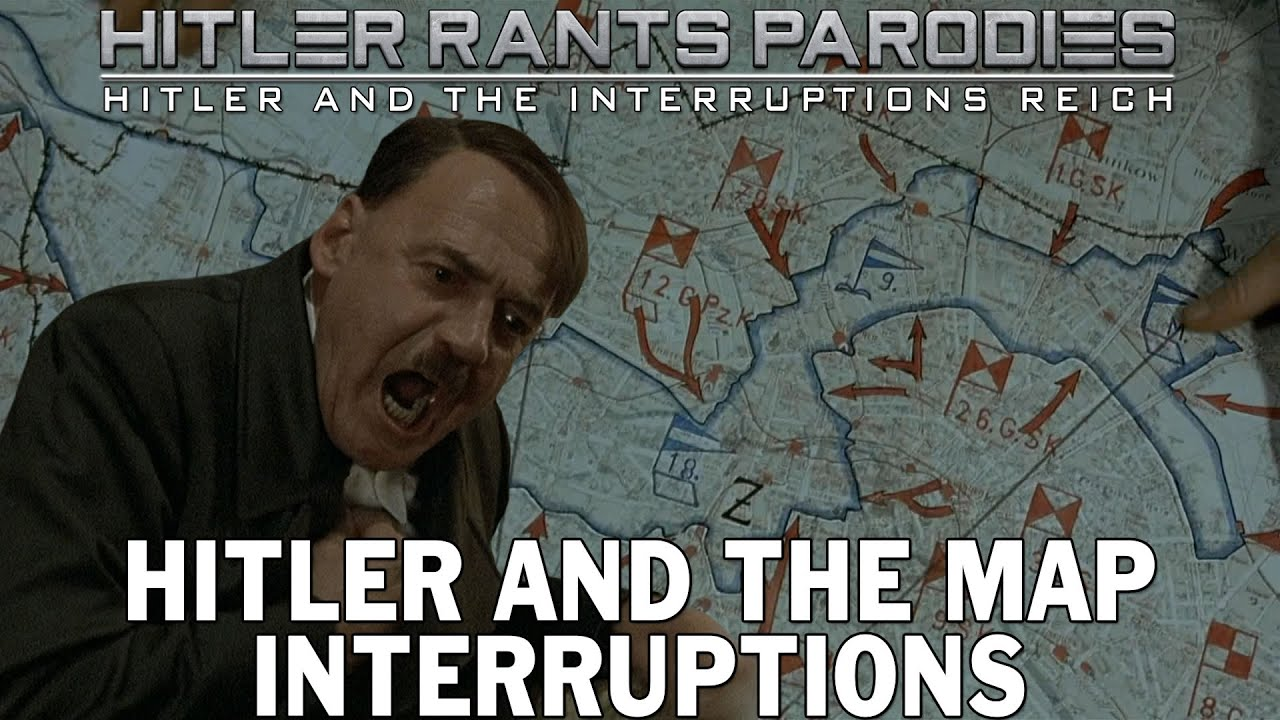 Hitler and the map interruptions
