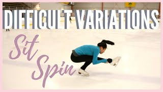 4 DIFFICULT SIT SPIN VARIATIONS || HOW TO INCREASE YOUR IJS SCORE | Coach Michelle Hong