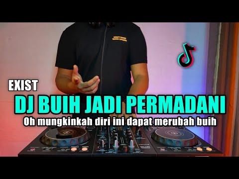 DJ BUIH JADI PERMADANI VIRAL TIKTOK TERBARU 2021 FULL BASS   OH MUNGKINKAH DIRI INI DAPAT MERUBAH