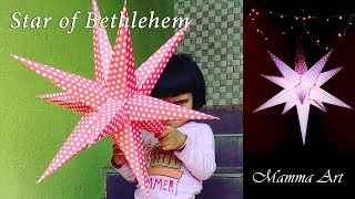 How to make Christmas Star - star of Bethlehem | 3D Star - Paper Star - Real 3D paper Star