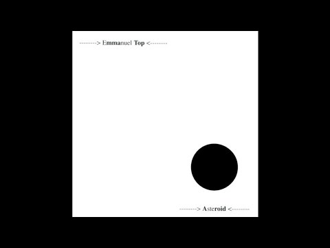 Emmanuel Top - Asteroid