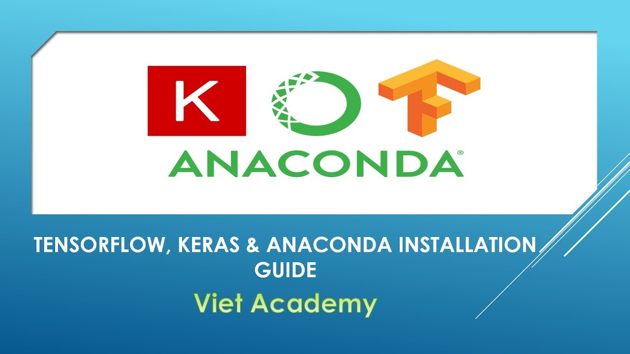 Tensorflow, Keras with Anaconda Installation Guide - GPU System
