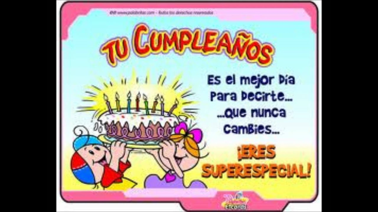 feliz cumpleaños amiga linda!!!!!!!!! tkm YouTube
