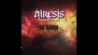 Airesis - Se koma  (New powerfull sound mix)
