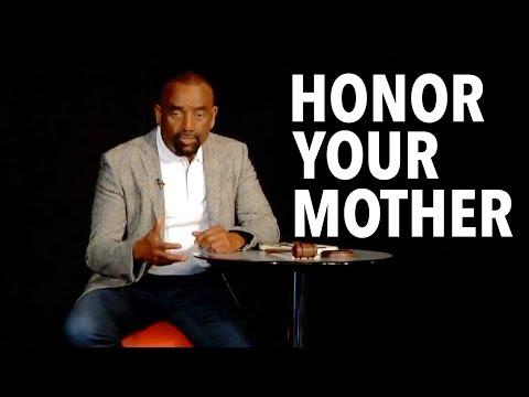 Honor Your Mother by Forgiving Her (Mother's Day Church, May 13)