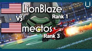 LionBlaze (Rank 1 World) vs mectos (Rank 3 World) | Rocket League 1v1