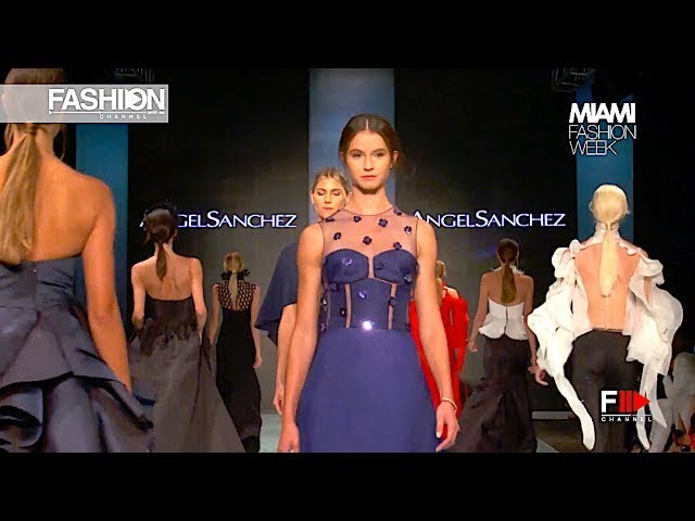 ANGEL SANCHEZ Fall Winter 2017 - 18 Miami Fashion Week - Fashion Channel