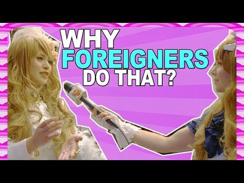 Why do foreigners do THAT? Questions Japanese want to ask YOU