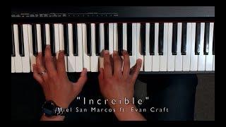 """""""increible"""" - Miel San Marcos Ft. Evan Craft  Tutorial Para Piano"""
