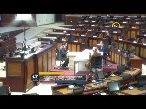 Tercer Debate - Proyecto de Ley Circunscripción Territorial Especial Amazónica