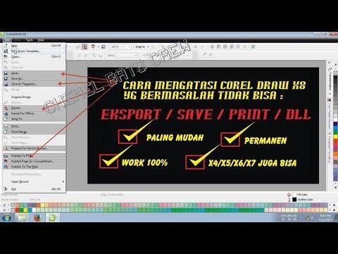 CARA MENGATASI ERROR CORELDRAW X4, X5, X6, X7 TIDAK BISA SAVE, PRINT, EXPORT.