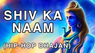 Download Shiv Ka Naam [Trap/Hip-Hop Bhajan] - Tesher MP3 song and Music Video