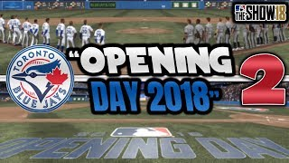 OPENING DAY 2018 VS NEW YORK YANKEES | MLB The Show 18 Toronto Blue Jays Franchise Episode 2