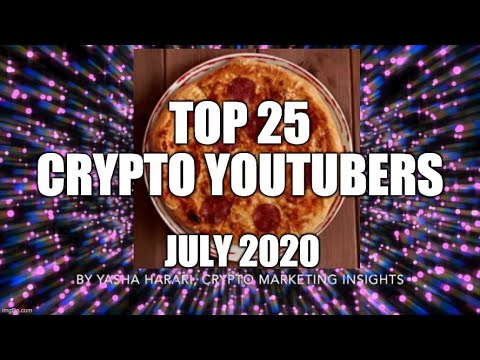 Top 25 Crypto YouTubers List July 2020