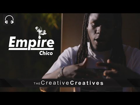 """Chico - """"Empire"""" (Official Music Video)"""