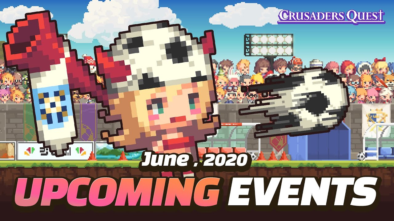 [Crusaders Quest] June 2020 Events Preview