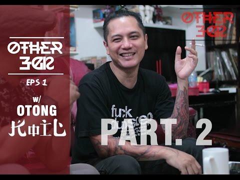 #OTHERSIDE (eps.1-Part II) - OTONG KOIL  - Cuma Band Gw Yang ga pernah minta macem2