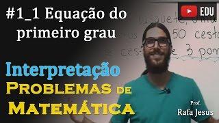 Interpretação de problemas (#1-a) | Equação do primeiro grau (Modo1)