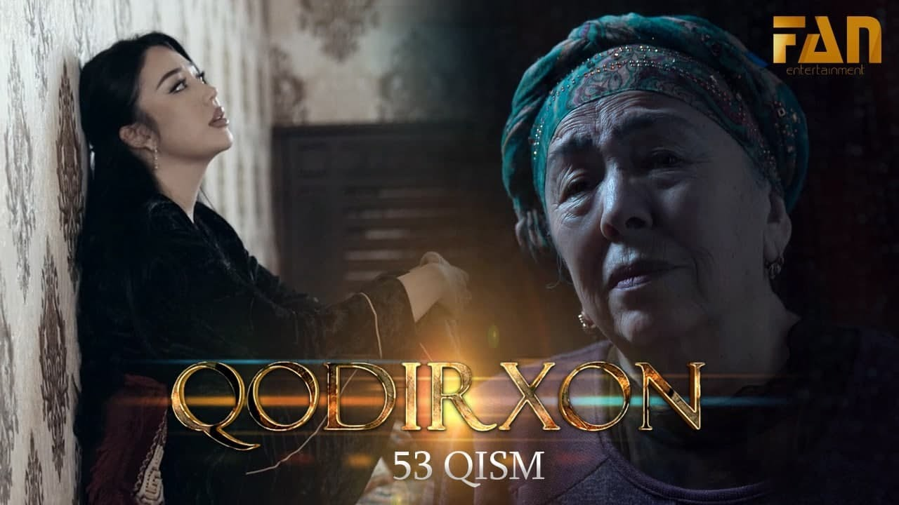 Qodirxon (milliy serial 53-qism) | Кодирхон (миллий сериал 53-кисм)