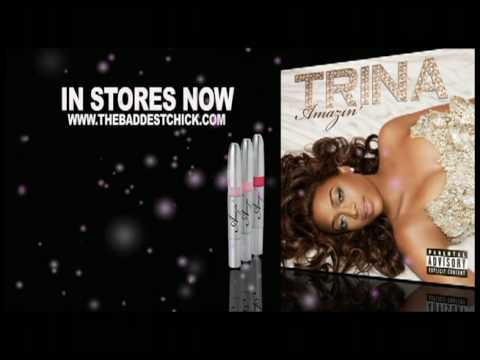 Trina - AMAZIN' In Stores May 4th!